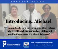 Michael - North Carolina - Telamon Success Story